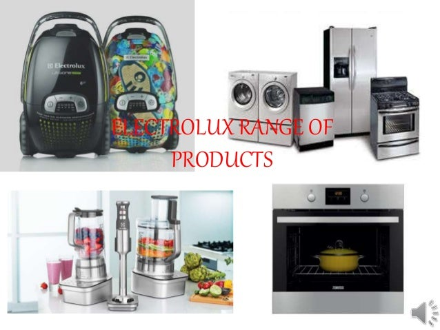 electrolux range of products