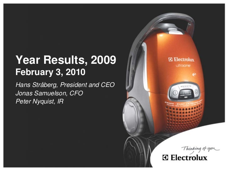 Year Results, 2009 February 3, 2010 Hans Stråberg, President and CEO Jonas Samuelson, CFO Peter Nyquist, IR