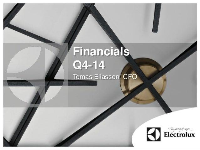 Financials Q4-14 Tomas Eliasson, CFO