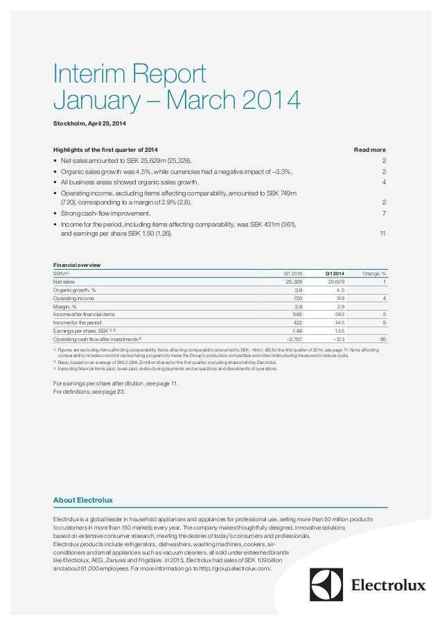 Interim Report January – March 2014 Stockholm, April 25, 2014 Highlights of the first quarter of 2014 Read more • Net sa...