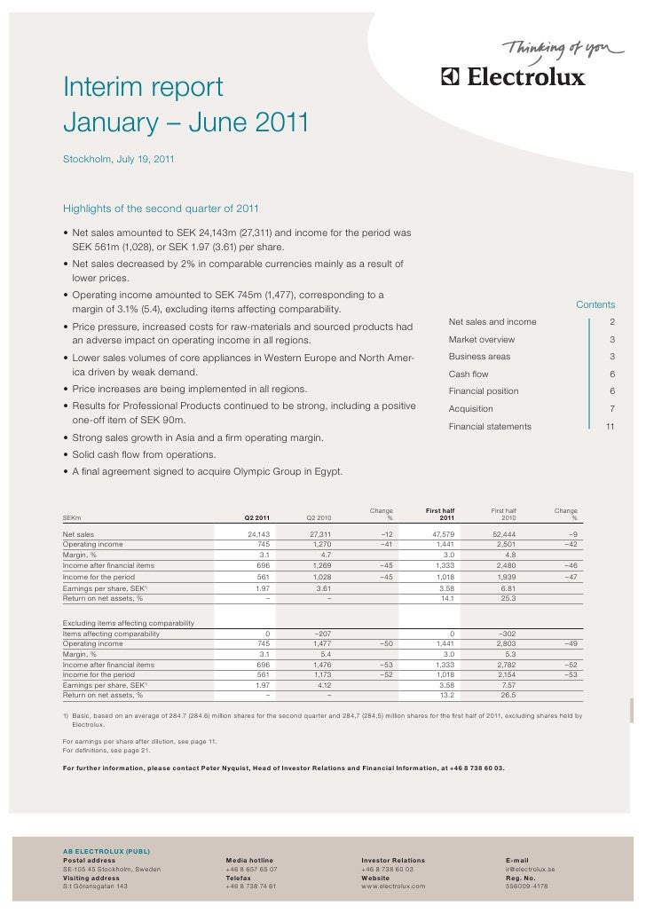theasInterim reportJanuary – June 2011Stockholm, July 19, 2011Highlights of the second quarter of 2011• Net sales amounte...