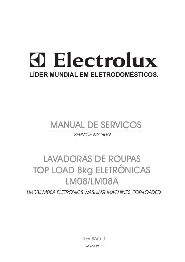 LÍDER MUNDIAL EM ELETRODOMÉSTICOS.             MANUAL DE SERVIÇOS                  SERVICE MANUAL         LAVADORAS DE ROU...