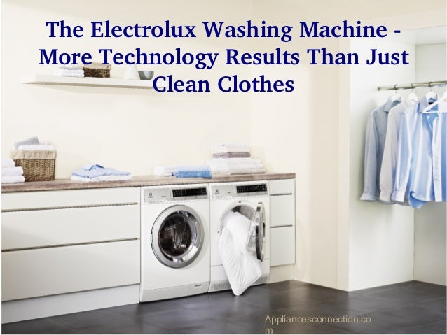 The electrolux washing machine more technology results - Washing machine new technology ...