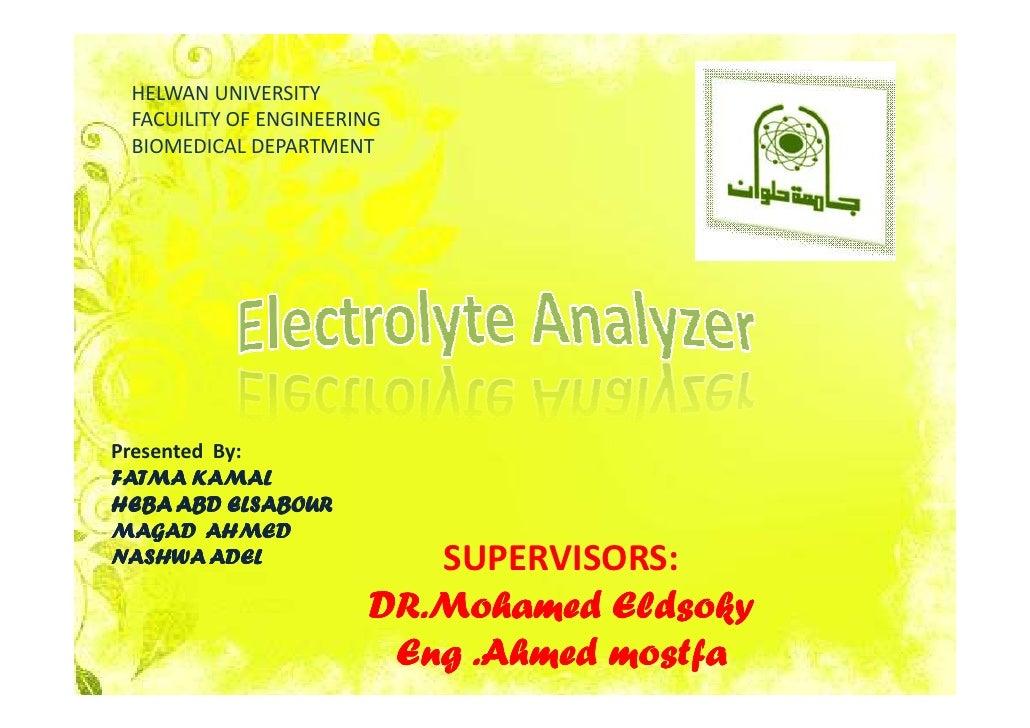 HELWAN UNIVERSITY  FACUILITY OF ENGINEERING  BIOMEDICAL DEPARTMENT     Presented By: FATMA KAMAL HEBA ABD ELSABOUR MAGAD A...