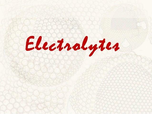 Electrolytes