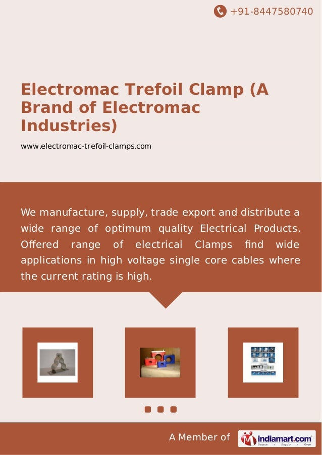 +91-8447580740  Electromac Trefoil Clamp (A  Brand of Electromac  Industries)  www.electromac-trefoil-clamps.com  We manuf...