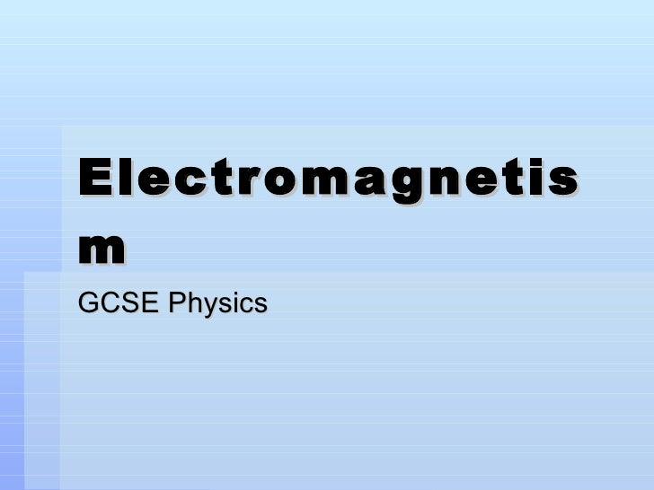 Electromagnetism GCSE Physics