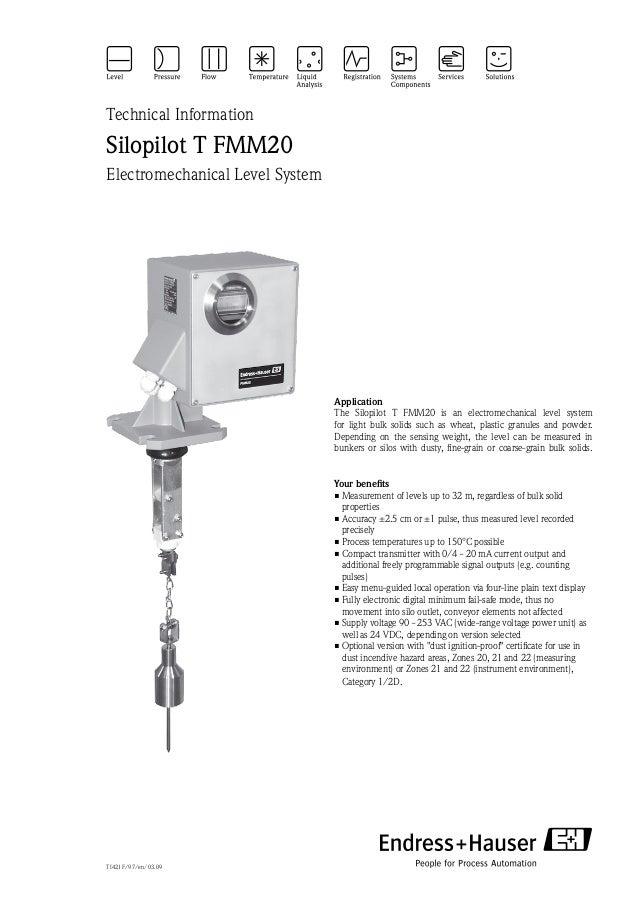Technical InformationSilopilot T FMM20Electromechanical Level SystemApplicationThe Silopilot T FMM20 is an electromechanic...