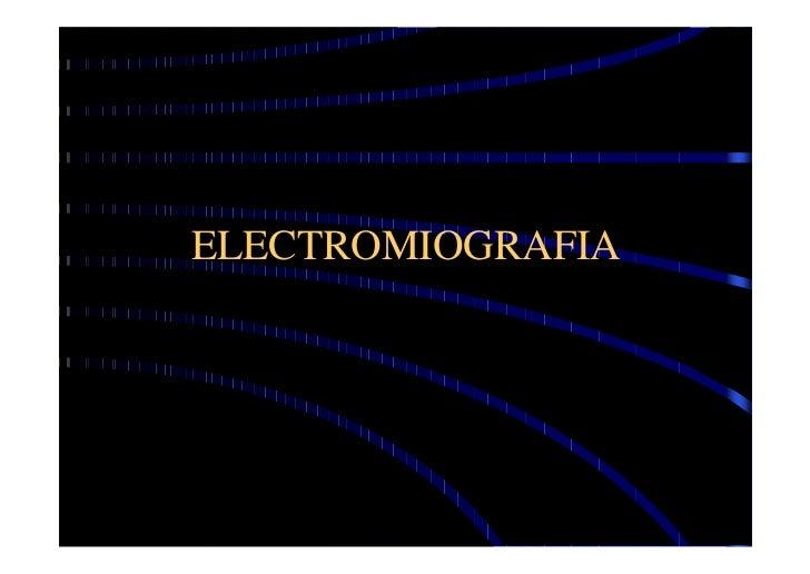ELECTROMIOGRAFIA