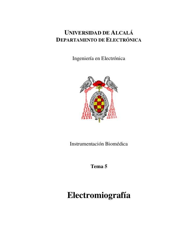 UNIVERSIDAD DE ALCALÁDEPARTAMENTO DE ELECTRÓNICA     Ingeniería en Electrónica    Instrumentación Biomédica             Te...