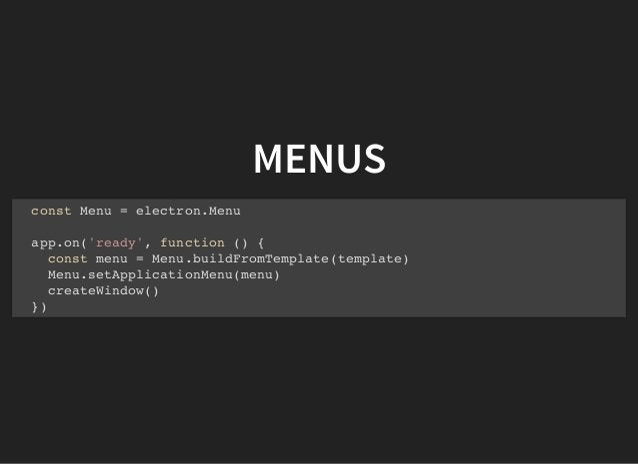 CONTEXTUAL MENU - RENDERER.JS const { remote } = require('electron') const { Menu } = remote const myContextMenu = Menu.bu...