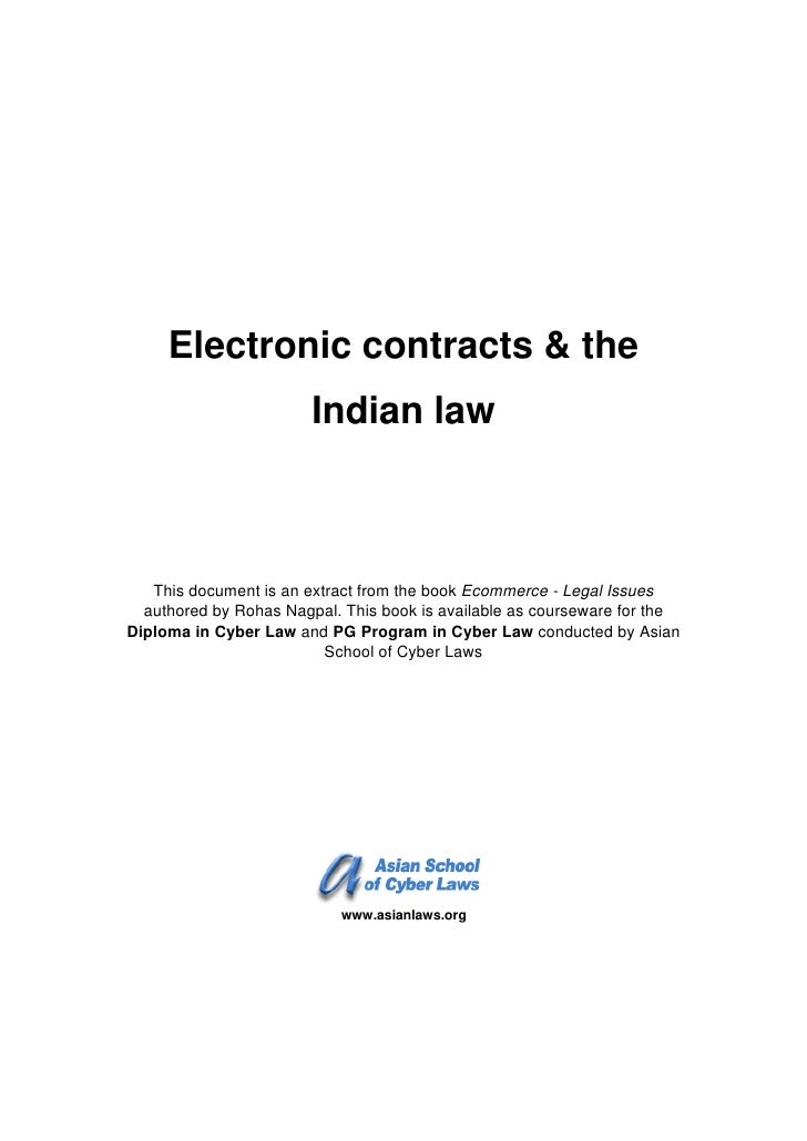Electronic contracts & the                        Indian law   This document is an extract from the book Ecommerce - Legal...