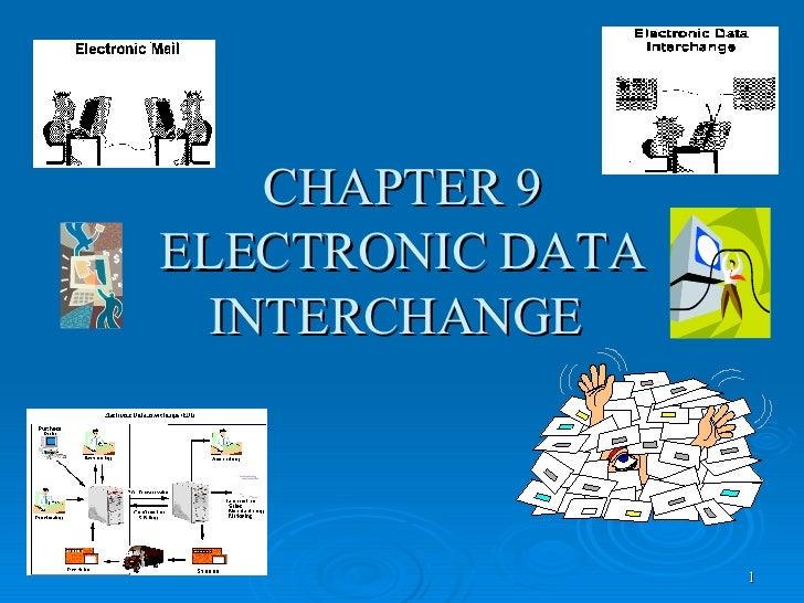 CHAPTER 9 ELECTRONIC DATA INTERCHANGE