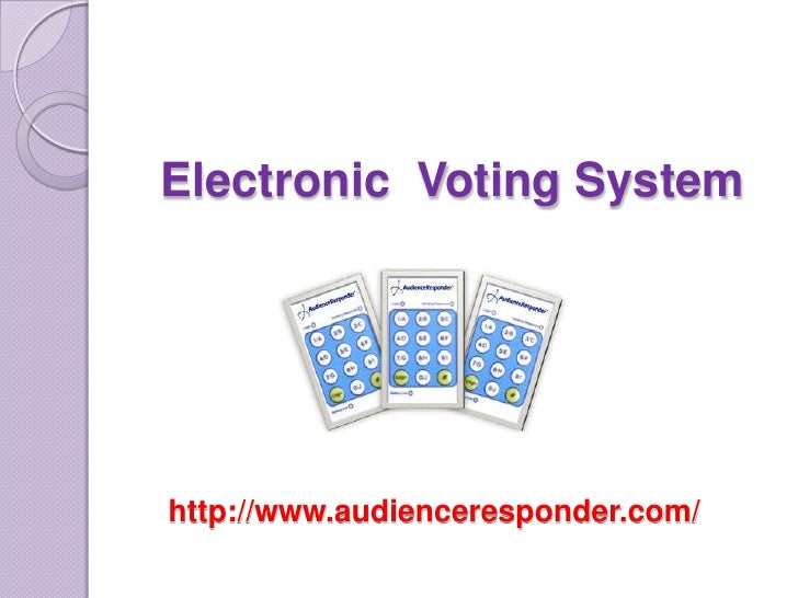 Electronic  Voting System <br />http://www.audienceresponder.com/<br />