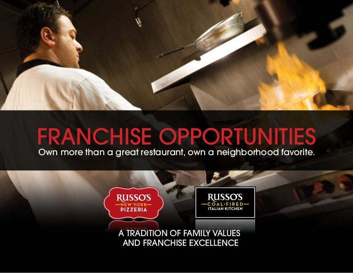frAnchise oPPorTuniTiesown more than a great restaurant, own a neighborhood favorite.                 A TrAdiTion of fAmil...