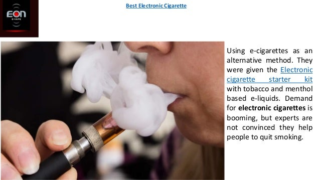 Using e-cigarettes as an alternative method. They were given the Electronic cigarette starter kit with tobacco and menthol...