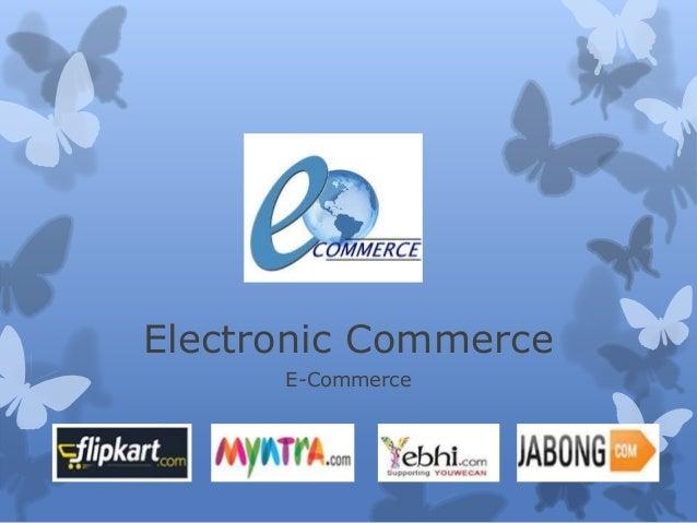 Electronic Commerce E-Commerce