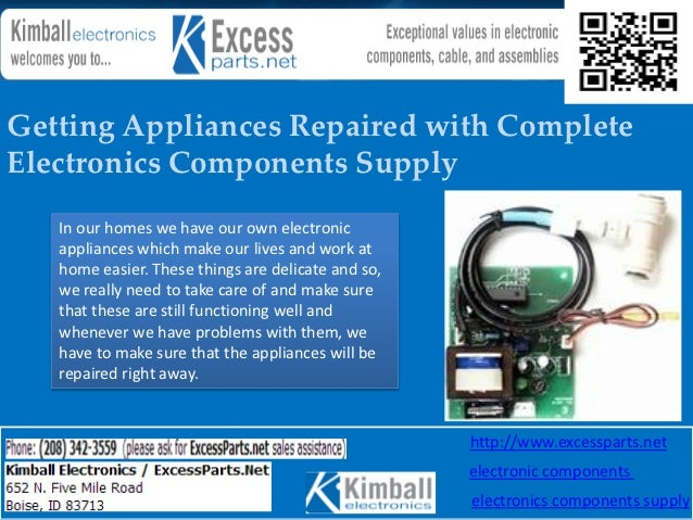 Getting Appliances Repaired with CompleteElectronics Components Supply   In our homes we have our own electronic   applian...