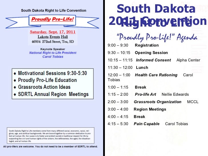 "Experience. Trust. Success . South Dakota Right to Life "" Proudly Pro-Life!"" Agenda 9:00 – 9:30  Registration 9:30 – 10:15..."