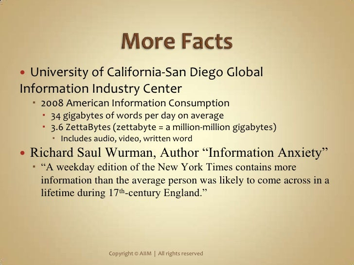 More Facts<br />University of California-San Diego Global Information Industry Center<br />2008 American Information Consu...