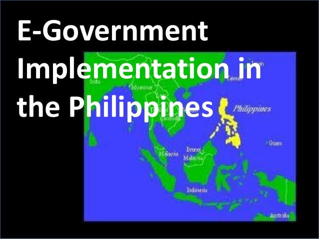 E-Government Implementation in the Philippines