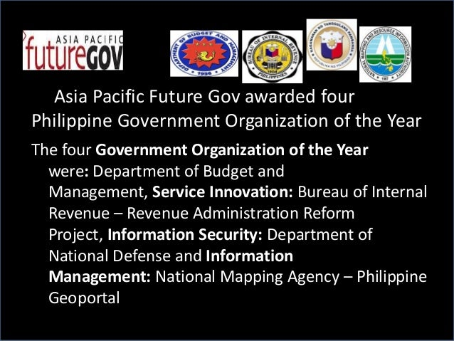 Asia Pacific Future Gov awarded four Philippine Government Organization of the Year The four Government Organization of th...