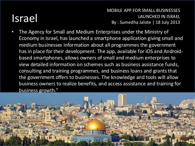 Israel • The Agency for Small and Medium Enterprises under the Ministry of Economy in Israel, has launched a smartphone ap...