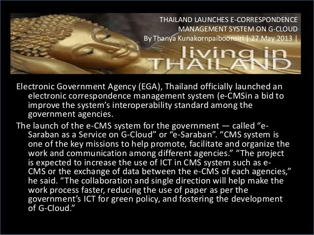 Electronic Government Agency (EGA), Thailand officially launched an electronic correspondence management system (e-CMSin a...