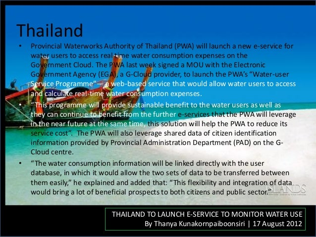 Thailand • Provincial Waterworks Authority of Thailand (PWA) will launch a new e-service for water users to access real ti...