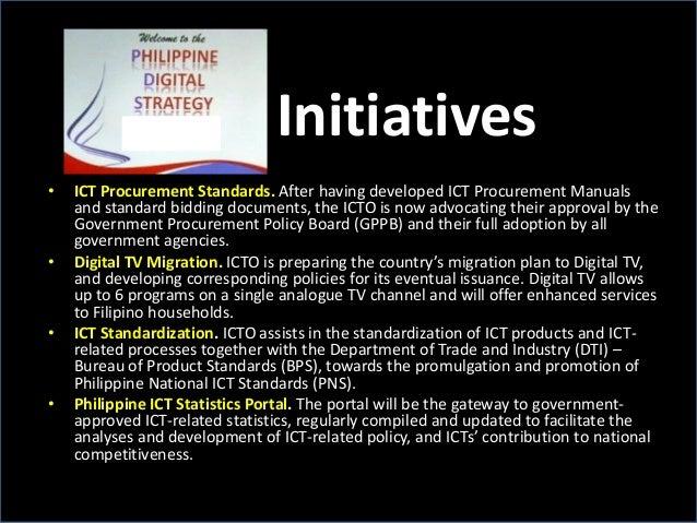 Initiatives • ICT Procurement Standards. After having developed ICT Procurement Manuals and standard bidding documents, th...