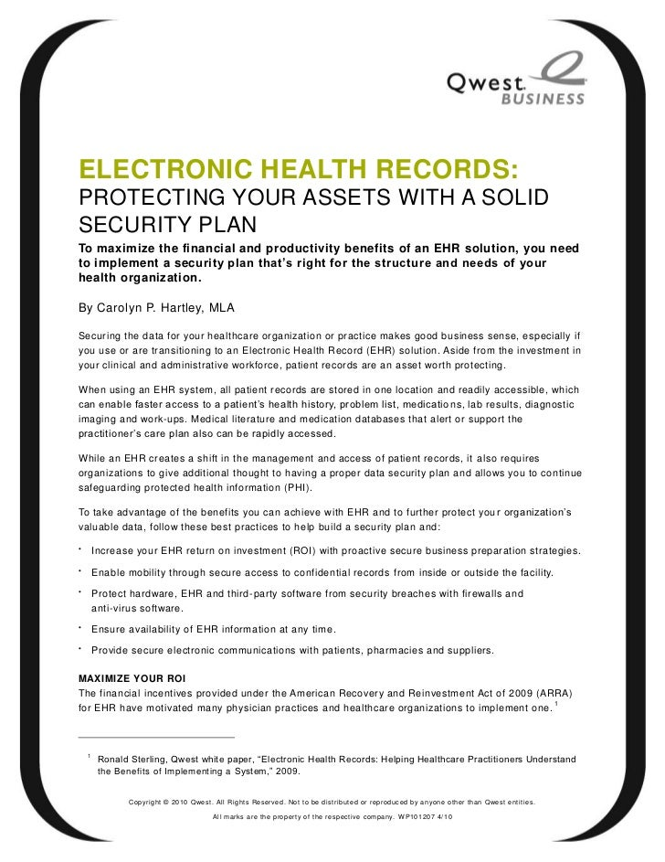ELECTRONIC HEALTH RECORDS:PROTECTING YOUR ASSETS WITH A SOLIDSECURITY PLANTo maximize the financial and productivity benef...