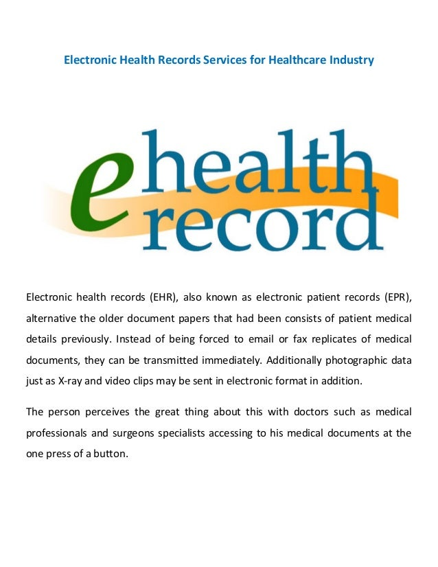 Electronic health records services for healthcare industry