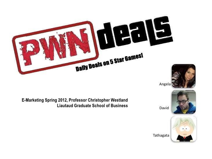 AngelaE-Marketing Spring 2012, Professor Christopher Westland                  Liautaud Graduate School of Business       ...