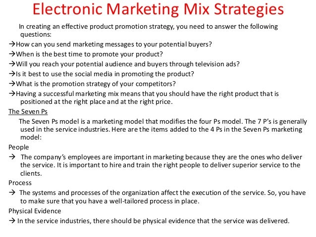strategies for marketing mix Original published abstract considering the importance of marketing strategies  in a competitive environment dominated by e-commerce and also limit the.