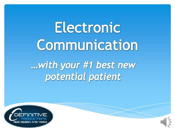 Electronic CommunicationBuilding & growing yourdatabaseOnline marketing Strategy  Great Web-Site  Social Media  E-Mail Mar...