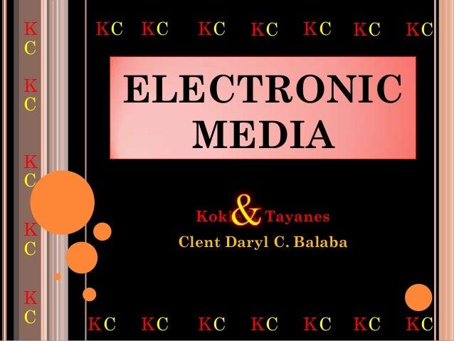 K   KC KC       KC    KC     KC       KC   KCCKC        ELECTRONIC           MEDIAKC                Kokie Z. TayanesK     ...