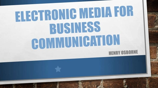 RANGE OF AVAILABLE MEDIA • SOCIAL NETWORKING • EMAIL • IM • TEXT MESSAGING • BLOGGING & MICROBLOGGING • PODCASTING • VIDEO...
