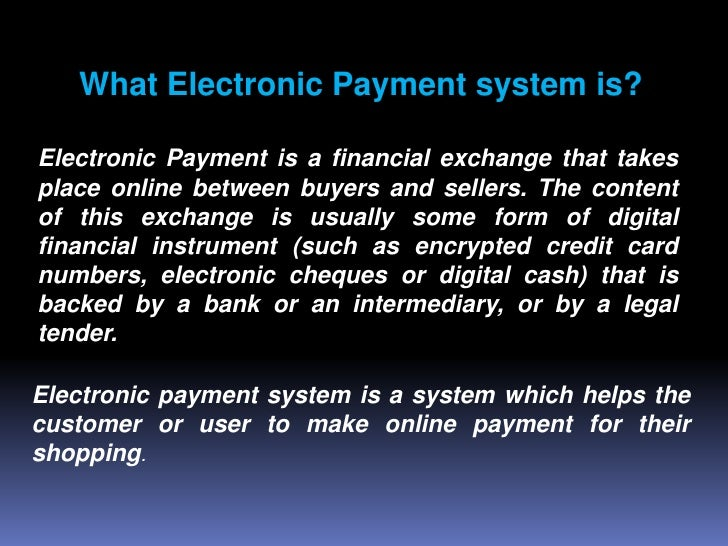 comparison of the electronic payment system A credit card payment gateway is a crucial component to e-commerce an online  payment gateway works like a credit card machine in a sense: it allows your.