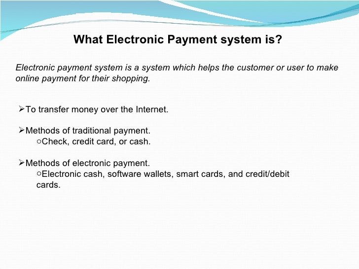 analysis of electronic payment systems 4 Respondents have experience on online payments  paypal launches online  payment, which is acquired by ebay for 15 billion dollars.