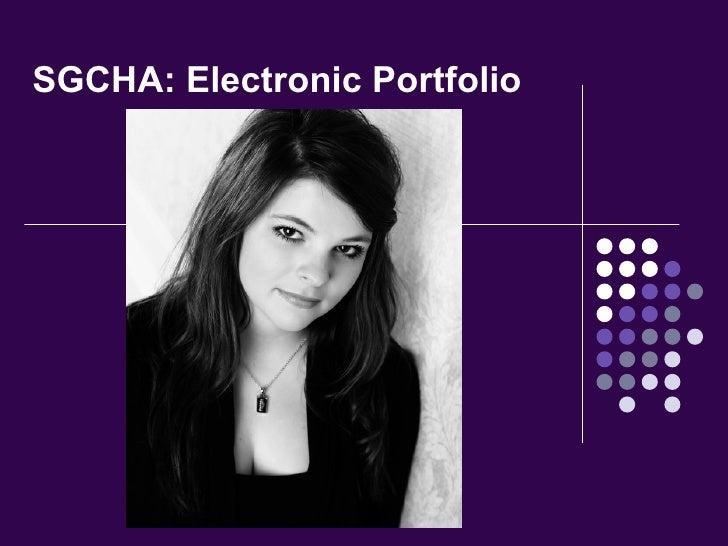 SGCHA: Electronic Portfolio