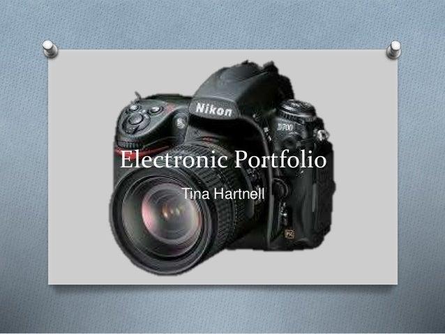 Electronic Portfolio Tina Hartnell