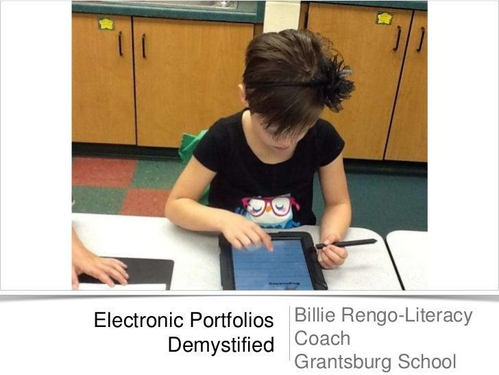 Electronic Portfolios Billie Rengo-Literacy        Demystified Coach                      Grantsburg School