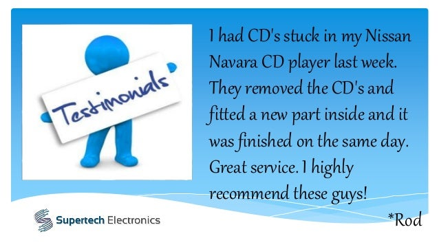 I had CD's stuck in my Nissan Navara CD player last week. They removed the CD's and fitted a new part inside and it was fi...