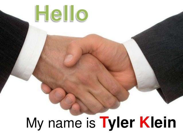 My name is Tyler Klein
