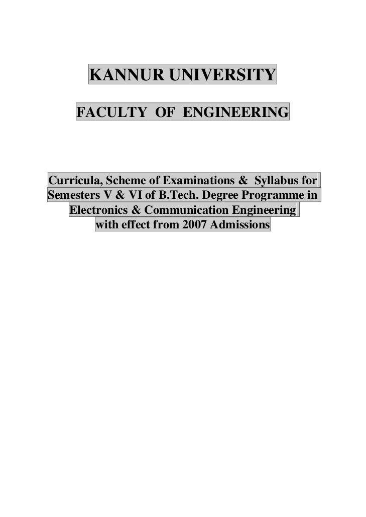 KANNUR UNIVERSITY     FACULTY OF ENGINEERINGCurricula, Scheme of Examinations & Syllabus forSemesters V & VI of B.Tech. De...