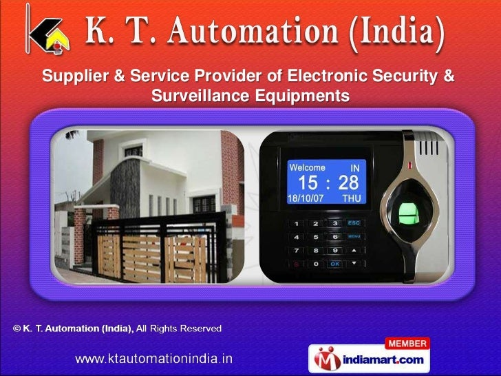 Supplier & Service Provider of Electronic Security &             Surveillance Equipments