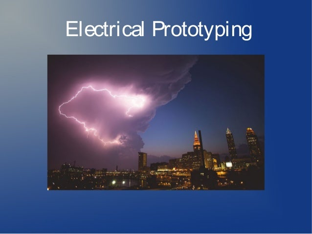 Electrical Prototyping