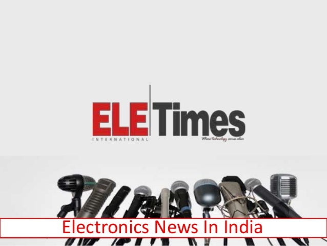 Electronics News In India