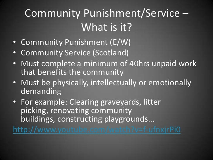 community service as punishment Community service or social service is a mode of punishment provide by the law which the offender can escape imprisonment or fines community service acts as an alternative to the harsh criminal punishment.