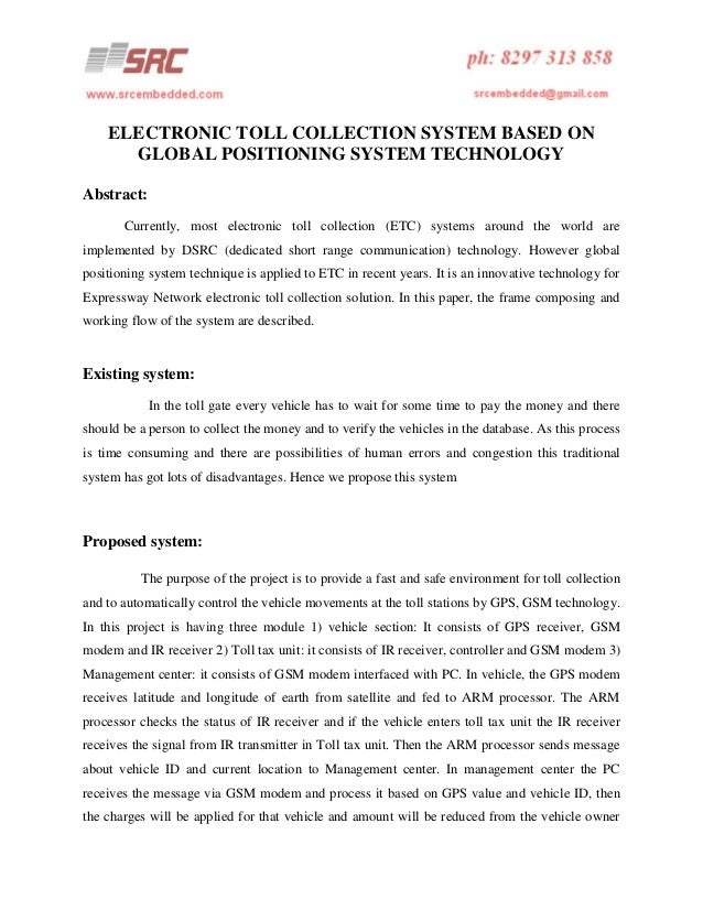 ELECTRONIC TOLL COLLECTION SYSTEM BASED ON GLOBAL POSITIONING SYSTEM TECHNOLOGY Abstract: Currently, most electronic toll ...